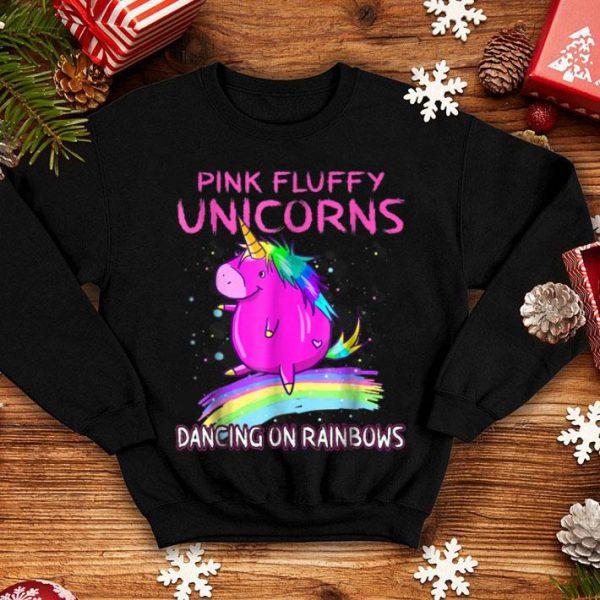 Funny Pink Fluffy Unicorns Dancing On Rainbows shirt