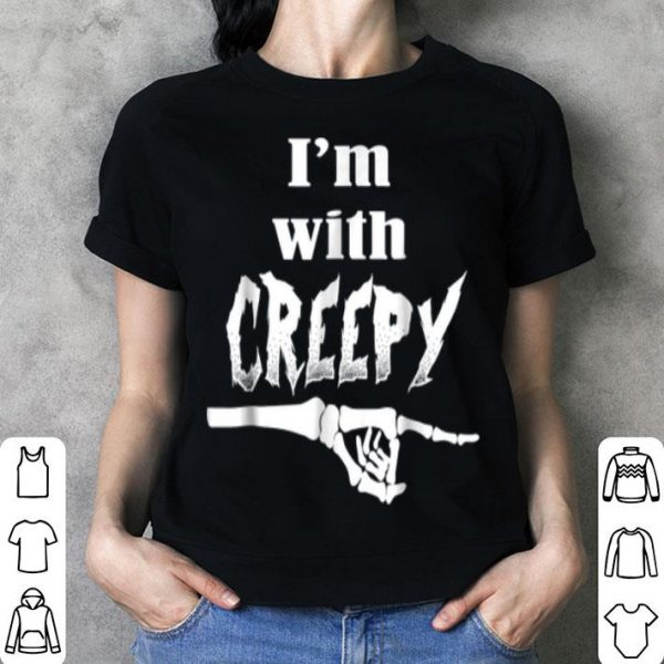 I'm With Creepy Funny Halloween Skeleton Costume shirt
