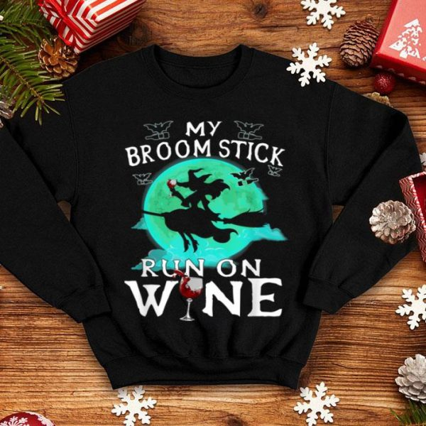My Broom Stick Run On Wine Witch Halloween Costume shirt