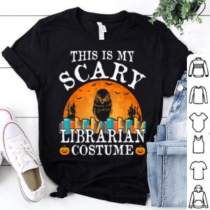 Original This Is My Scary Librarian Costume Halloween Costume Gift shirt