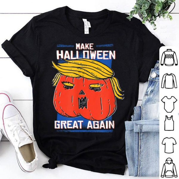 Trumpkin Make Halloween Great Again Funny shirt