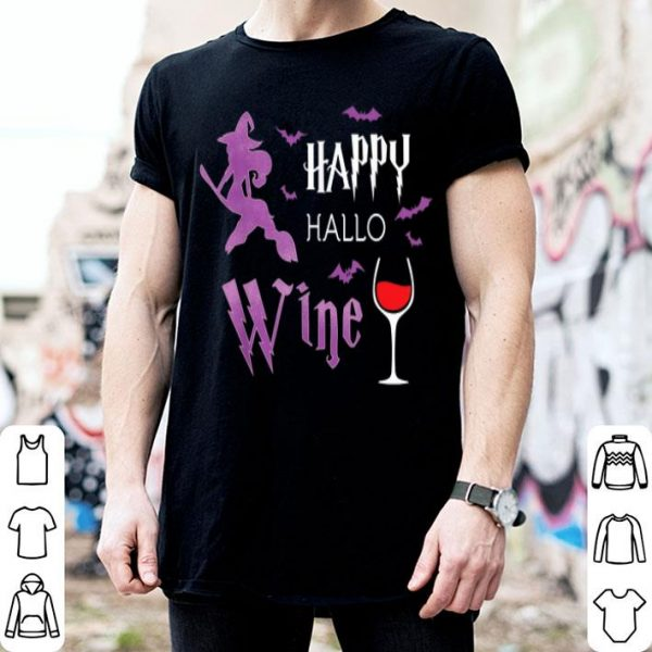 Awesome Broomstick Witch Happy Hallo Wine Halloween Gifts for Women shirt