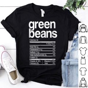 Awesome Funny Green Bean Nutrition Thanksgiving Costume shirt