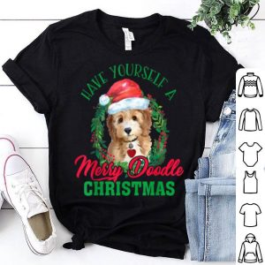 Funny Have Yourself A Merry Doodle Christmas Goldendoodle Dog Love shirt