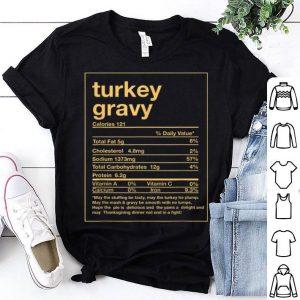 Pretty Funny Turkey Gravy Nutrition Facts Thanksgiving Matching shirt