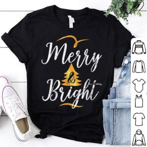 Awesome Christmas Holiday Merry And Bright shirt