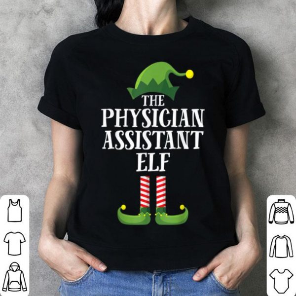 Awesome Physician Assistant Elf Matching Family Group Christmas PJ shirt