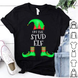 Beautiful Family Matching Funny Christmas Group gift I'm The Stud Elf shirt