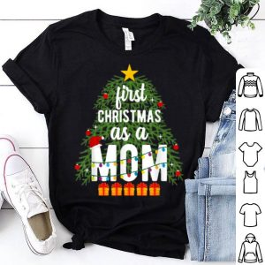 Beautiful Merry Christmas Tree First Christmas As A Mom Xmas New Mom shirt