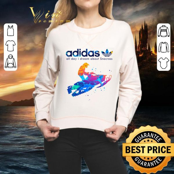 Cool adidas all day i dream about Snocross shirt