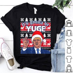 Hot Donald Trump It's Gonna Be Huge Ugly Christmas sweater
