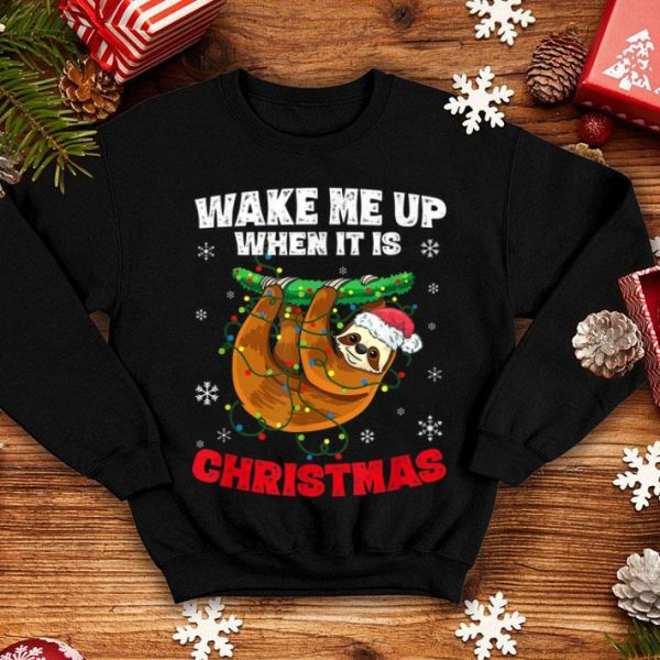 Hot Wake Me Up When It's Christmas Cute Sloth Christmas Features shirt