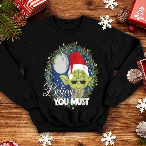 Nice Star Wars Yoda Santa Believe You Must Christmas Reef shirt