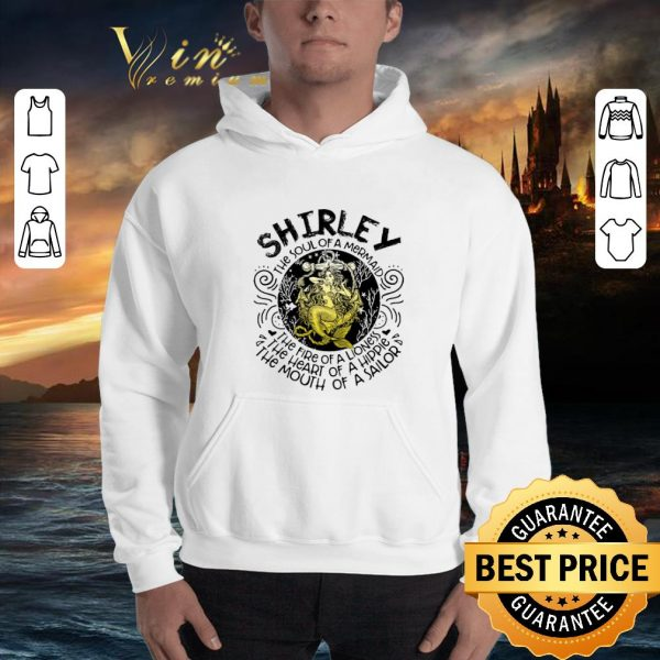 Official Shirley the soul of a mermaid the fire of a lioness hippie sailor shirt