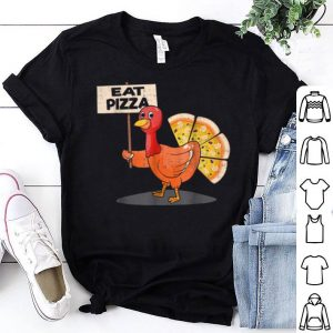 Original eat pizza turkey thanksgiving men women kids shirt