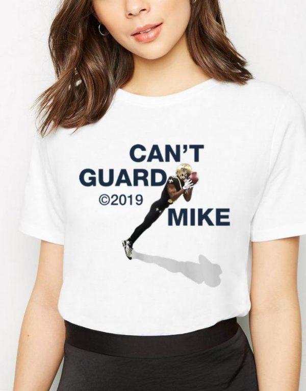 Great Tiptoe Michael Thomas Can't Guard Mike 2019 shirt
