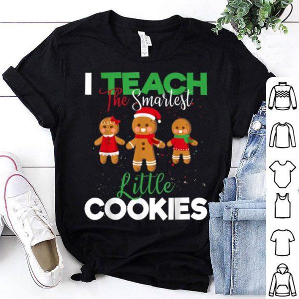 Nice I Teach Smart Cookies Christmas Teacher Gingerbread Cookies sweater