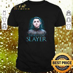Official Game of Thrones Arya Stark The night king Slayer shirt