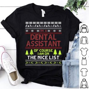 Top Ugly Christmas Gift Dental Assistant On The Nice List sweater