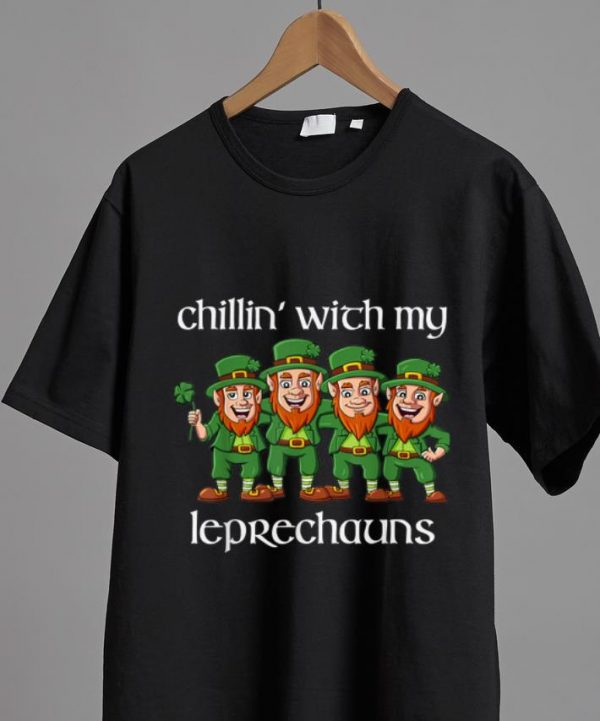 Hot Chillin With My Leprechauns St Patricks Day shirt