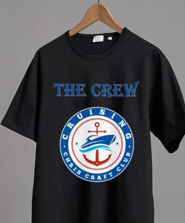 Official Cruising Chris Craft Club The Crew shirt