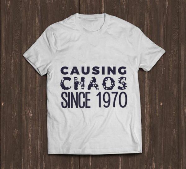 Original Causing Chaos Since 1970 50th Birthday shirt