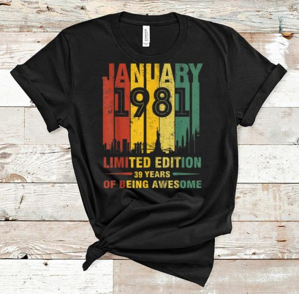 Premium January 1981 39 Year Old Shirt 1981 Birthday Vintage shirt