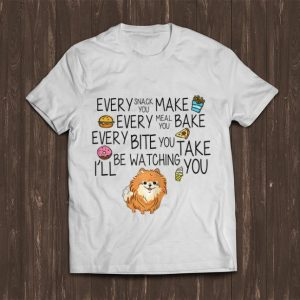 Top Every Snack You Make Every Meal You Bake Dog Lovers shirt