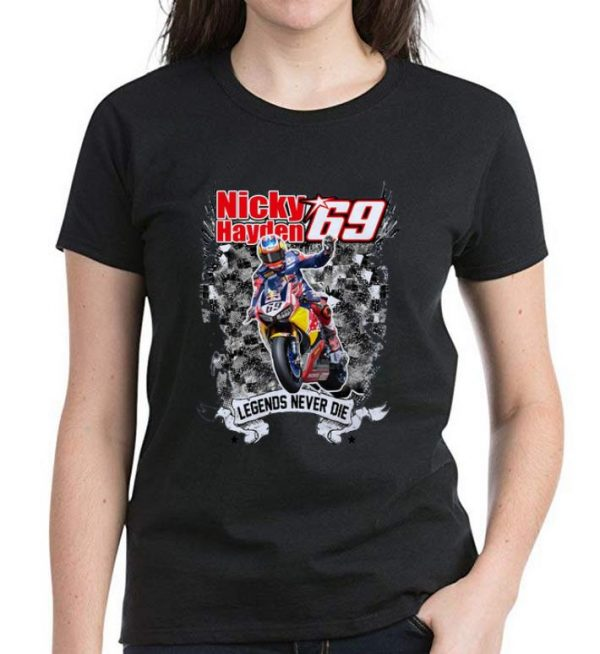 Original Nicky Hayden Legends Never Die shirt