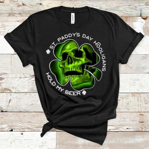 Premium Clover Skull Irish St. Patricks Day Hooligans Hold My Beer shirt