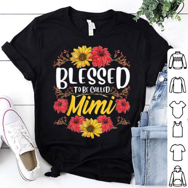 Nice Blessed To Be Called Mimi Cute Floral Mother's Day shirt