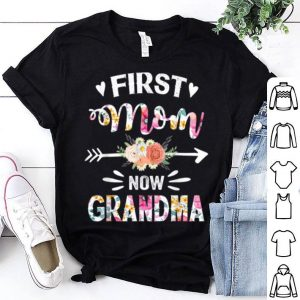 Official Premium First Mom Now Grandma New Grandma Mother's Day shirt