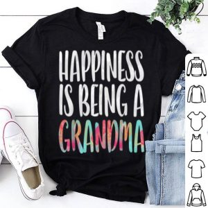 Premium Happiness Is Being A Grandma Mother's Day Gift shirt