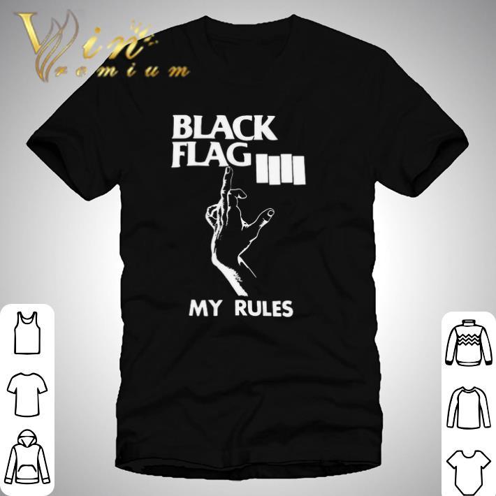 Hot Black Flag My Rules shirt