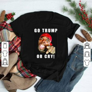 Henry Davis Go Trump Or Cry shirt