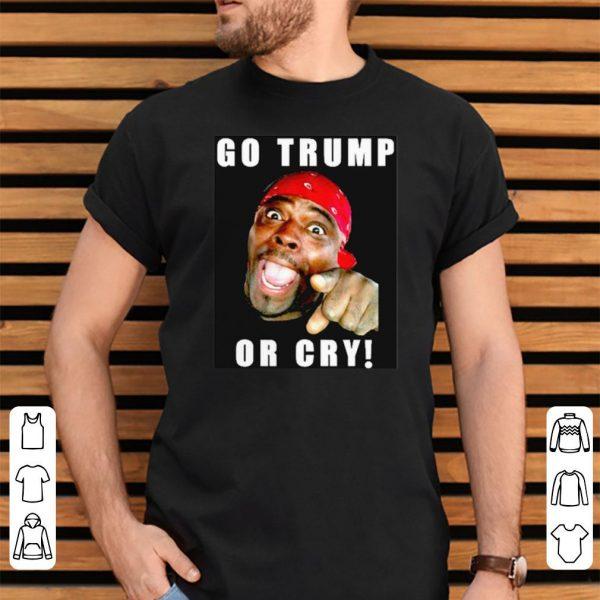 Henry Davis Go Trump Or Cry shirt