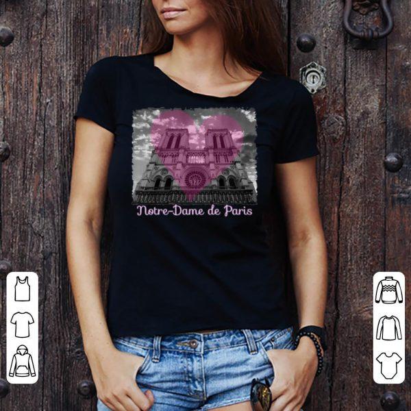 Love Notre Dame de Paris 1163-2019 Paris France City shirt