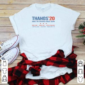 Thanos'20 Make The Universe Great Again More Jobs More Food More Standar shirt