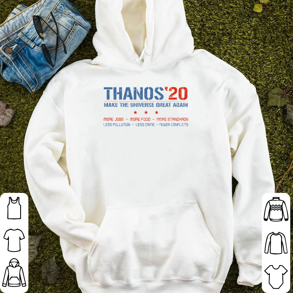 Thanos 20 Make The Universe Great Again More Jobs More Food More Standar shirt 4 - Thanos'20 Make The Universe Great Again More Jobs More Food More Standar shirt