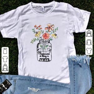 Flower happiness is being a mimi shirt
