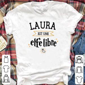 Laura EST UNE Elfe Libre shirt