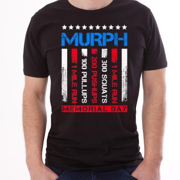 MURPH 1 Mile Run 300 Squats 200 Push Ups 100 Pull Ups 1 Mile Run Memorial Day shirt