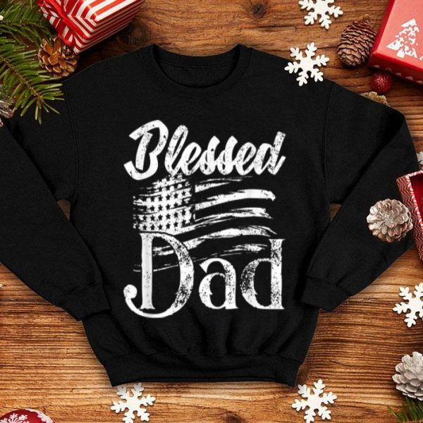 Blessed Dad American Flag Fathers day 2019 shirt