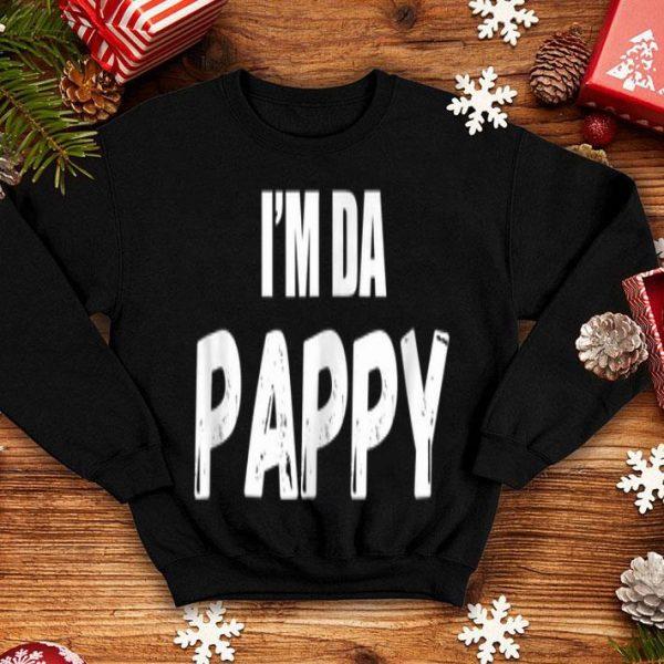 Father's Day i'm Da Pappy shirt
