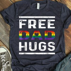 Free Dad Hugs LGBT Pride Rainbow Shirt