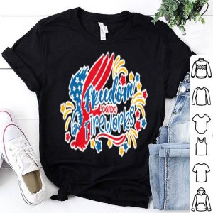 Freedom and Fireworks 4th July America Independence Day shirt