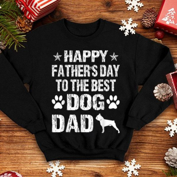 Happy Fathers Day To The Best Boston Terries Dad shirt