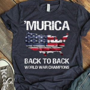 Murica Back To Back World War Champions Shirt