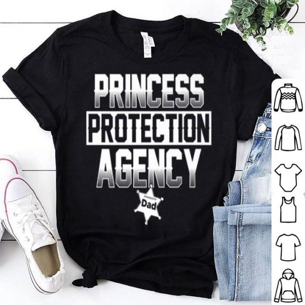 Princess Protection Agency Dad shirt