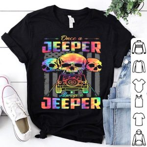 Skull Once A Jeeper Always A Jeeper American Flag Shirt